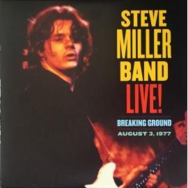 Live! Breaking Ground: August 3, 1977 - Steve Miller Band