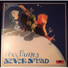 Never-Neverland - The Pink Fairies