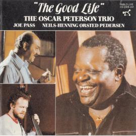 The Good Life - The Oscar Peterson Trio