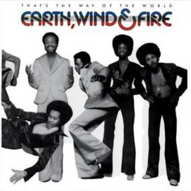 That's The Way Of The World - Earth, Wind & Fire