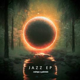 Jazz EP  - Rodrigo Y Gabriela