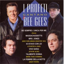 I Profeti cantano i Bee Gees - I Profeti