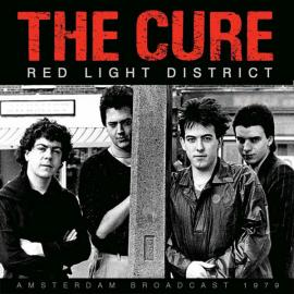 Red Light District - The Cure