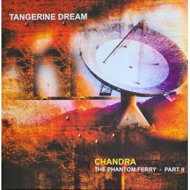 Chandra (The Phantom Ferry - Part II) - Tangerine Dream