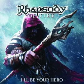 RHAPSODY OF FIRE-ILL BEE YOUR HERO -DIGI- -