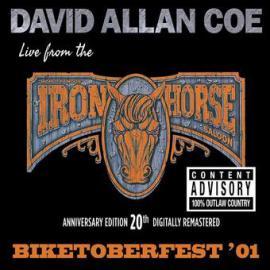 Biketoberfest '01: Live From The Iron Horse Saloon - David Allan Coe