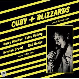 Live At Bellevue Assen - Cuby + Blizzards