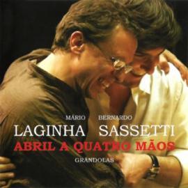 MARIO LAGINHA /BERNARDO SASSETTI-ABRIL A QUATRO MAOS -