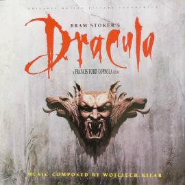 Bram Stoker's Dracula (Original Motion Picture Soundtrack) - Wojciech Kilar
