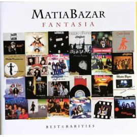 Fantasia (Best & Rarities) - Matia Bazar