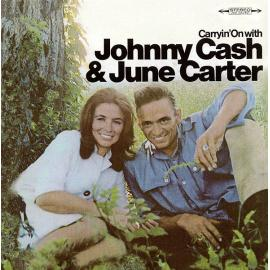 Carryin' On With - Johnny Cash & June Carter Cash