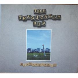 Saskadelphia - The Tragically Hip