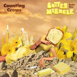 Butter Miracle: Suite One - Counting Crows