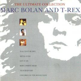 The Ultimate Collection - Marc Bolan
