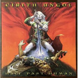 Half Past Human - Cirith Ungol