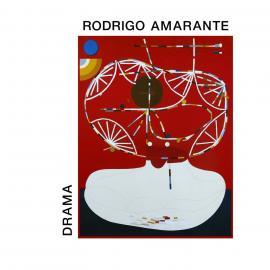 DRAMA - RODRIGO AMARANTE