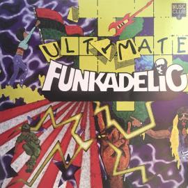 Ultimate Funkadelic - Funkadelic