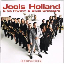 Rockinghorse - Jools Holland And His Rhythm & Blues Orchestra