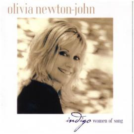 Indigo - Women Of Song - Olivia Newton-John