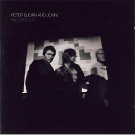 Falling Out - Peter Bjorn And John