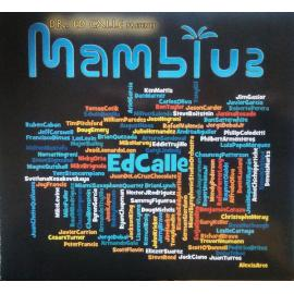 Presents Mamblue - Ed Calle