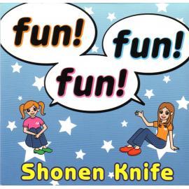 Fun! Fun! Fun! - Shonen Knife