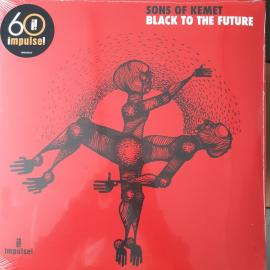 Black To The Future - Sons Of Kemet