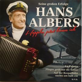 Hoppla, Jetzt Komm Ich (Seine Großen Erfolge) - Hans Albers