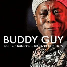 Best Of Buddy's Blues Collection  - Buddy Guy