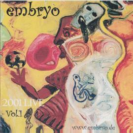 2001 Live Vol. 1  - Embryo