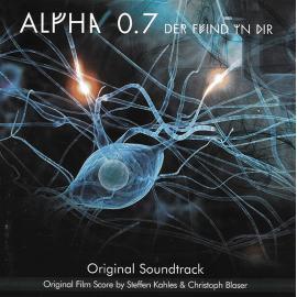 Alpha 0.7 Der Feind In Dir - Original Soundtrack - Christoph Blaser