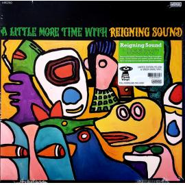 A Little More Time With - Reigning Sound