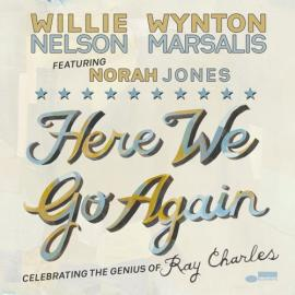 Here We Go Again: Celebrating The Genius Of Ray Charles - Willie Nelson