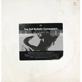 THE SOFT BULLETIN (COMPANION D - The Flaming Lips
