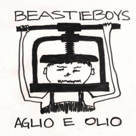 Aglio E Olio - Beastie Boys