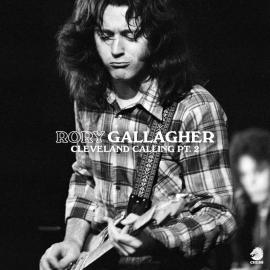 CLEVELAND CALLING PART 2 -RSD 20 - RORY GALLAGHER