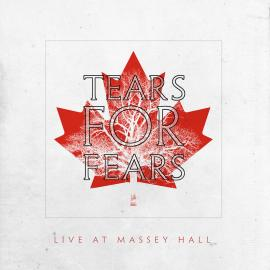 LP-TEARS FOR FEARS-LIVE AT MASSEY HALL -RSD 2021 - -