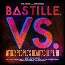 LP-BASTILLE-VS. OTHER PEOPLE'S HEARTACHE PT.III -R -