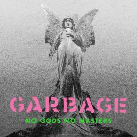 NO GODS NO MASTERS (RSD EXCLUSIVE) -RSD - Garbage