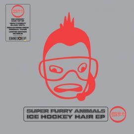 ICE HOCKEY HAIR EP -RSD 202 - Super Furry Animals
