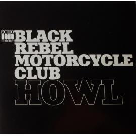 Howl - Black Rebel Motorcycle Club
