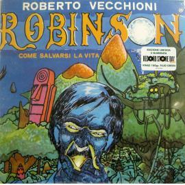 ROBINSON, COME SALVARSI LA VITA (RSD 2021) (rsd 21) - ROBERTO VECCHIONI