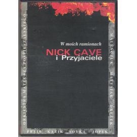 W Moich Ramionach - Nick Cave I Przyjaciele