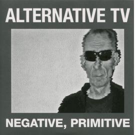 Negative, Primitive - Alternative TV