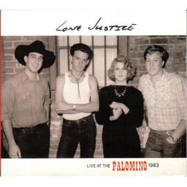 Live At The Palomino, 1983 - Lone Justice
