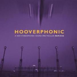 A New Stereophonic Sound Spectacular Remixes - Hooverphonic