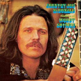 Thinking Of Woody Guthrie - Country Joe McDonald