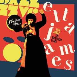 THE MONTREUX YEARS-2CD - Etta James