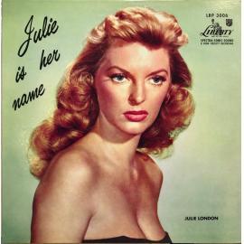 Julie Is Her Name - Julie London