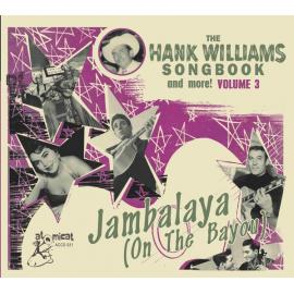Jambalaya (On The Bayou) - The Hank Williams Songbook (And More!) Volume 3 - Various Production
